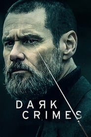 Dark Crimes full movie Netflix
