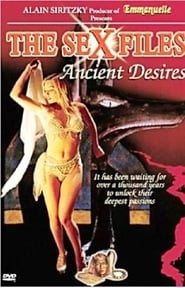 Sex Files: Ancient Desires locandina