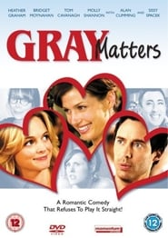 Gray Matters Poster