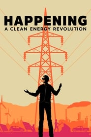 Happening: A Clean Energy Revolution 2017 720p HEVC WEB-DL x265 ESub 500MB