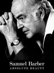 Samuel Barber: Absolute Beauty Stream deutsch