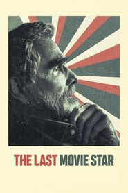 Watch The Last Movie Star (2017)