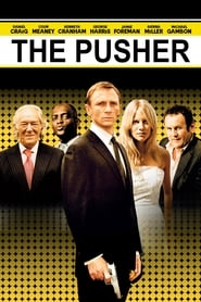 The Pusher (2004)