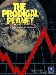 The Prodigal Planet Netflix HD 1080p