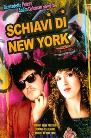 Schiavi di New York (1989)