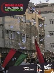 Benghazi, el frente no armado