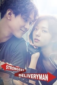 Strongest Deliveryman streaming vf poster