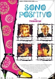 Sono Positivo Film in Streaming Gratis in Italian