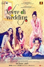 Watch Veere Di Wedding (2018)