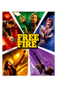 Film Free Fire 2017 en Streaming VF