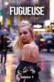 Fugueuse - Season 1 Season 1