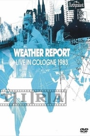 Weather Report: Live In Cologne