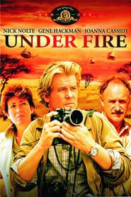 Under Fire Stream full movie