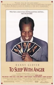 Danny Glover a jucat in To Sleep with Anger
