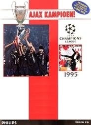 Ajax kampioen! - UEFA Champions League 1995