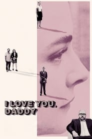 I Love You Daddy 2017 DVDSCR