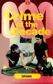 Crime of the Decade (1984)