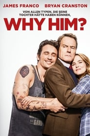 Why Him? Stream deutsch