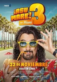 ¡Asu Mare! 3 Latino