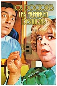 Los Doctores las Prefieren Desnudas (1973)
