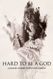 Hard to Be a God se film streaming