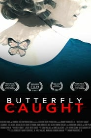 Watch Butterfly Caught (2017)