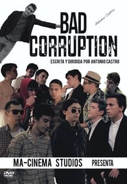 Watch Bad Corruption Stream Movies - HD