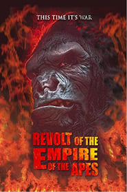 Revolt of the Empire of the Apes (2017)