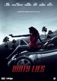 Dirty Lies (2016) DVDRip Watch English Full Movie Online Hollywood Film