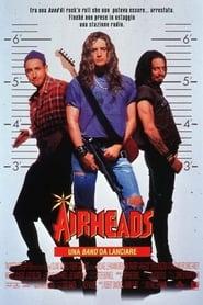 Airheads - Una band da lanciare (1994)
