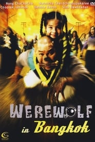 Werewolf in Bangkok 2005 (Hindi Dubbed)