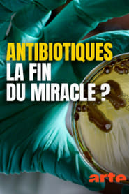 Resistance Fighters - Die globale Antibiotikakrise ()