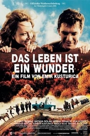 Das Leben ist ein Wunder Full Movie