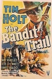 The Bandit Trail se film streaming