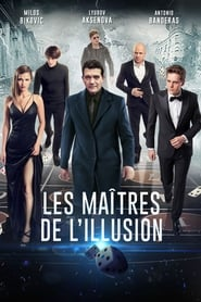 Film Les Maîtres de l'illusion 2018 en Streaming VF