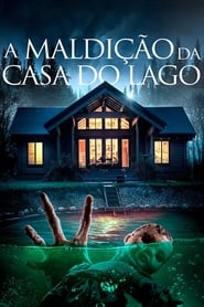 A Maldição da Casa do Lago (2018) Blu-Ray 1080p Download Torrent Dub e Leg