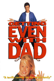 Getting Even with Dad film streame