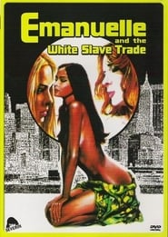 Emmanuelle and the White Slave Trade Film in Streaming Completo in Italiano