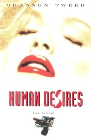 Human Desires 1997 (Hindi Dubbed)