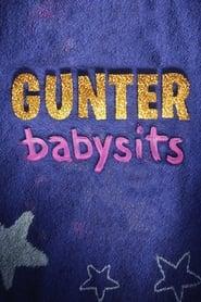 Gunter Babysits 2017