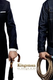 Kingsman : Le Cercle d'or (2017) Netflix HD 1080p