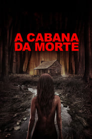 A Cabana da Morte (2018) Blu-Ray 1080p Download Torrent Dub e Leg