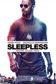 Film Sleepless 2017 en Streaming VF