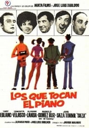 Los que tocan el piano film streame