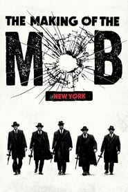 The Making of The Mob streaming saison 1