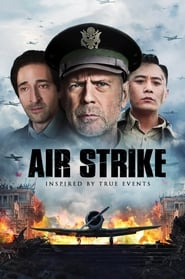 فيلم Air Strike 2018 مترجم