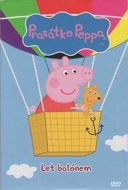 Prasátko Peppa - Let balónem (2011)