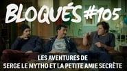Bloqués saison 1 episode 105