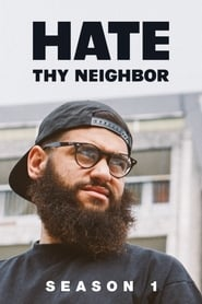 Hate Thy Neighbor Season 1