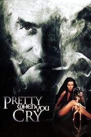 Seduced: Pretty When You Cry Netflix HD 1080p